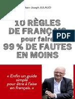 10 Règles de Français Pour Faire 99 % de Fautes en Moins – Jean-Joseph Julaud
