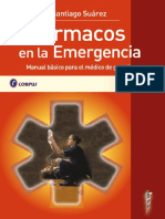 Farmacos en La Emergencia Manual Basico Para El Medico de Guardia Suarez 1ed-2010