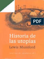 Lewis Mumford Historia de Las Utopias