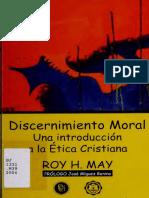 Discernimiento Moral Una introducción / H la Etica Cristiana