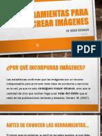 Herramientas Para Crear y Editar Imágenes