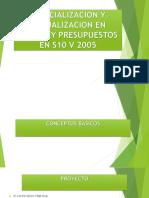 ESPECIALIZACION Y ACTUALIZACION EN COSTOS Y PRESUPUESTOS EN S10 - EJEMPLO.pptx