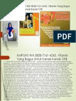 AMPUH!! WA 0858-7161-4243, Vitamin Yang Bagus Untuk Kanak-Kanak OSB