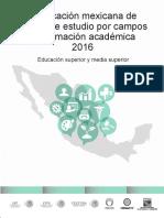 Clasificación Mexicana de Planes de Estudio Por Campos de Formación Académica 2016. Educación Superior y Media Superior