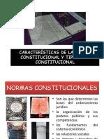 Características de La Norma Constitucional y Tipología Constitucional