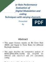 Bit Error Rate Performance Evaluation of New