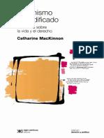 Catharine MacKinnon - Feminismo Inmodificado