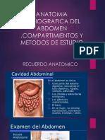 Anatomia Radiografica Del Abdomen ,Compartimientos y Metodos