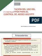 Implementación y Seguimiento Del Uso Del Pyriproxyfen