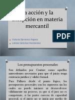 La Acción y La Excepción en Materia Mercantil