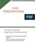 Optics Prescriptions