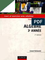 (Sciences Sup.) Schwartz, Lionel-Algèbre 3e Année _ Cours Et Exercices Avec Solutions-Dunod (2003)