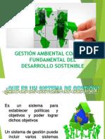Gestión Ambiental Como Eje Fundamental Del Desarrollo Sostenible