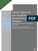 Standar Registrasi Dan Klasifikasi Narapidana Dan Tahanan