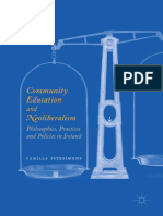 Camilla Fitzsimons (Auth.)-Community Education and Neoliberalism_ Philosophies, Practices and Policies in Ireland-Palgrave Macmillan (2017)