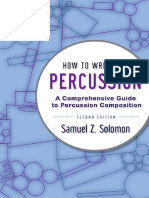 How to Write for Percussion A Comprehensive Guide to Percussion Composition, 2nd Edition.pdf