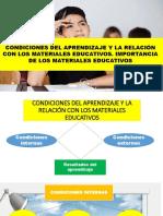 Condiciones Del Aprendizaje y La Relación Con Los Materiales Educativos. Importancia de Los Materiales Educativos