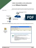 Migrar Servidor Virtual con VMWare Converter