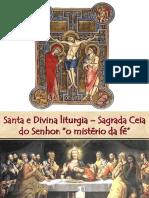 Santa e Divina Liturgia
