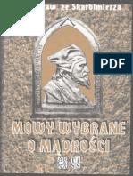 Stanisław Ze Skalbmierza - Mowy Wybrane o Mądrości