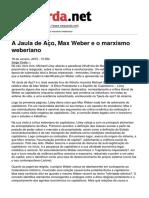 Esquerda - A Jaula de Aco Max Weber e o Marxismo Weberiano - 2015-01-18