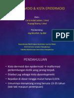 Presentasi Kista Dermoid dan Epidermoid