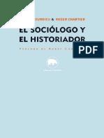 El Sociólogo y El Historiador - Pierre Bourdieu & Roger Chartier