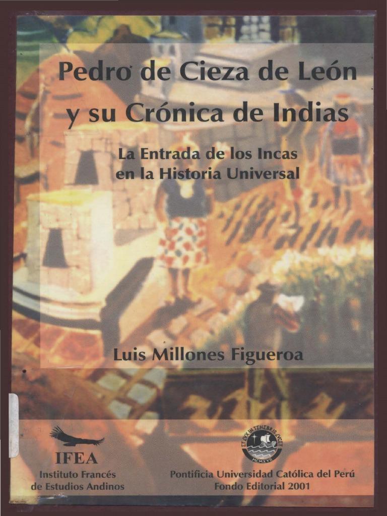 Entrada Incas Cieza de Leon | Imperio Inca | Francisco Pizarro