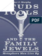 Studs, Tools, And the Family Jewels Metaphors Men Live By