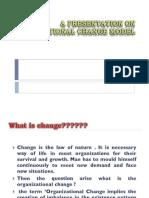 6976882 a Presentation on Organizational Change Model