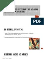 La Antropología Mexicana y Su Búsqueda Permanente De identidad