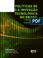 Políticas de Apoio à Inovação Tecnológica No Brasil_avanços Recentes, Limitações e Propostas de Ações