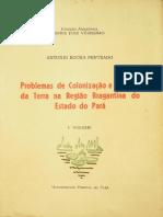 Problemas de Colonização e de Uso Da Terra Na Região Bragantina Do Estado Do Pará. 1º Volume