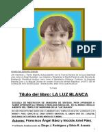 Baez, Angel_La Luz Blanca 01