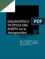 Alfredo Flores Vidales. Diagnóstico vs Ética Del Sujeto en La Discapacidad