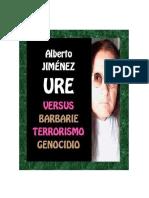 Versus Barbarie Terrorismo Genocidio (Por a. j. Ure)