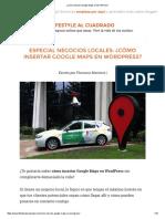 ¿Cómo Insertar Google Maps en WordPress