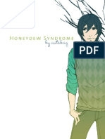 Honeydew Syndrome Volume 1