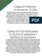 Civil- Código de Etica Profesional y Ley de Colegiacion Profesional