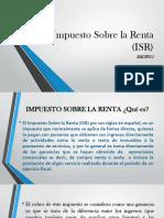 El Impuesto Sobre La Renta (ISR)