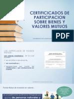 Certificicados de Participacion Sobre Bienes y Valores Mutuos