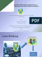 Pemeliharaan Rutin ( Preventive Maintenance )