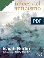 314996719-LIBRO-Isaiah-Berlin-Las-Raices-Del-Romanticismo.pdf