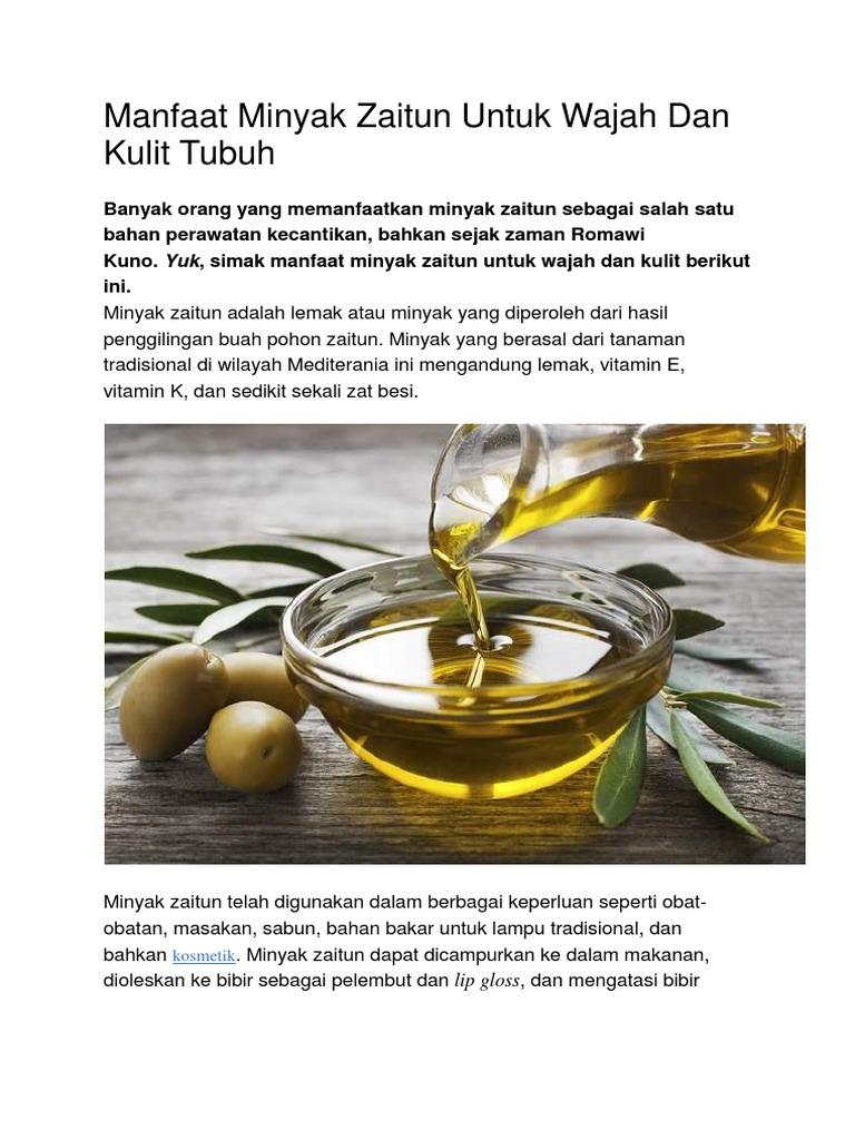 Manfaat Minyak Zaitun Untuk Wajah Dan Kulit Tubuh