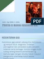 PROFESI DI BIDANG KESEHATAN GIGI.pptx