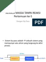 Pert 5_6 Neraca Massa Tanpa Reaksi Bypass Dan Recycle