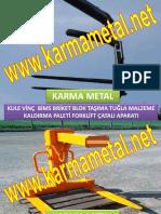 KARMA METAL insaat kaldirma ekipmanlari palet kaldirma catali yuk tasima aparati