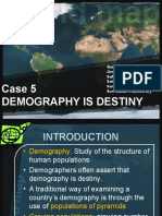 Case 5 - Demog is Destiny by Surie