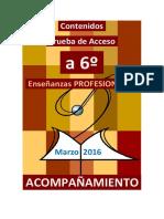 ACOMPAÑAMIENTO Contenidos Acceso a SEXTO Enseñanzas Profesionales 2016