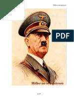 252941768 Hitler No Se Equivoco